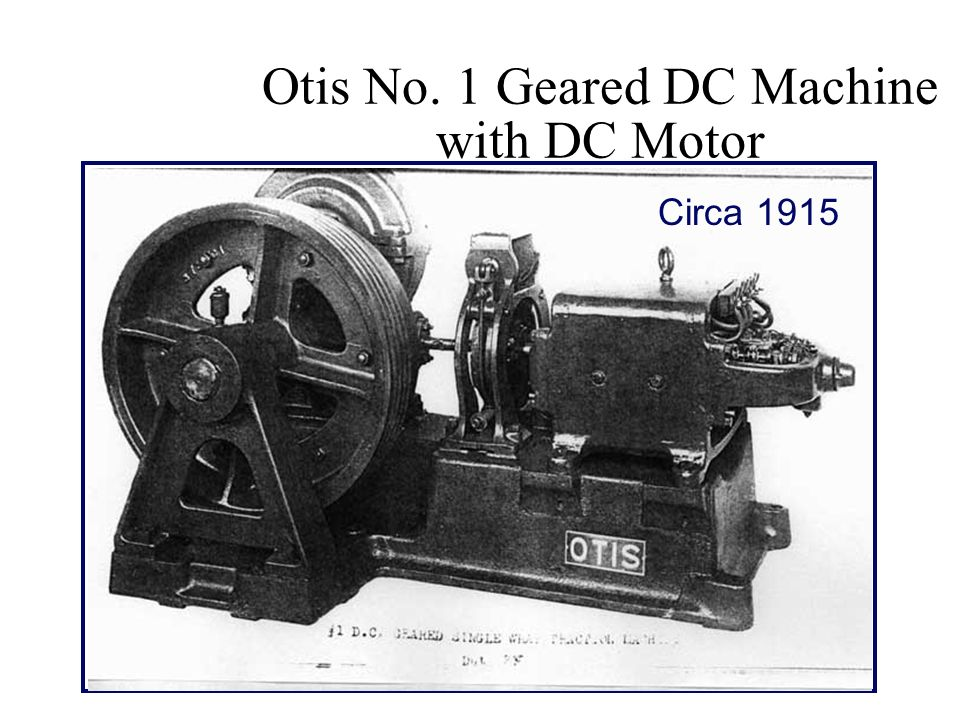 Otis No. 1 Geared DC Machine with DC Motor