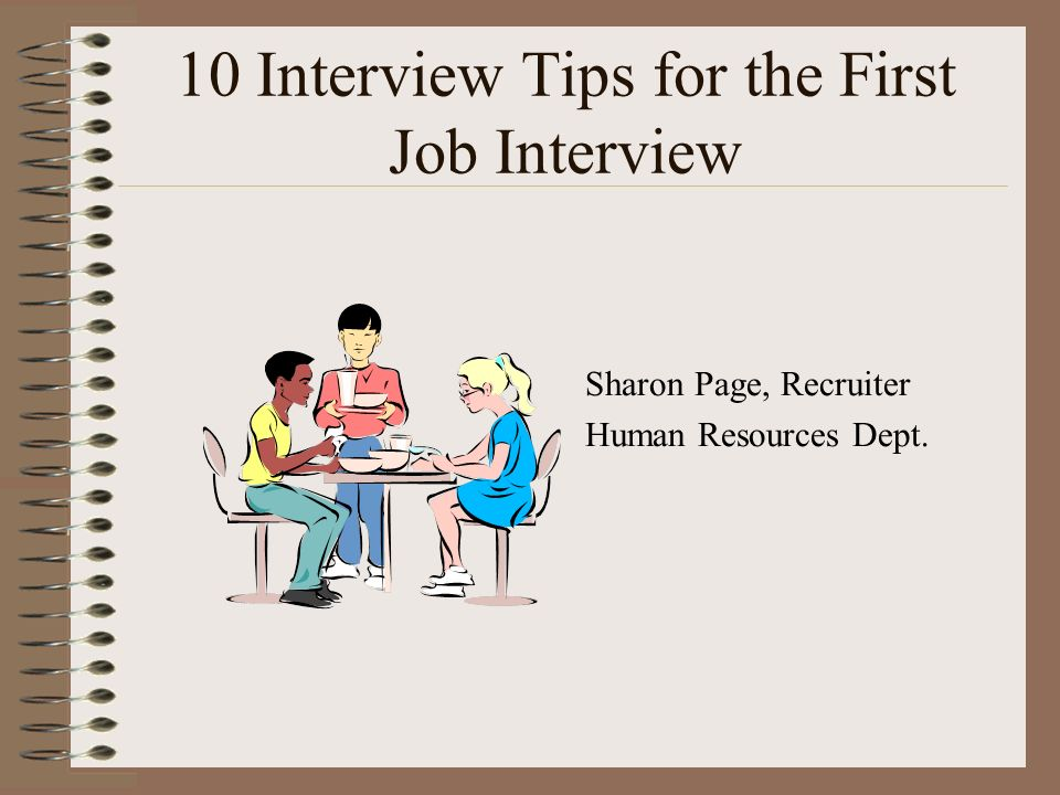 10 Interview Tips For The First Job Interview  First Job Interview