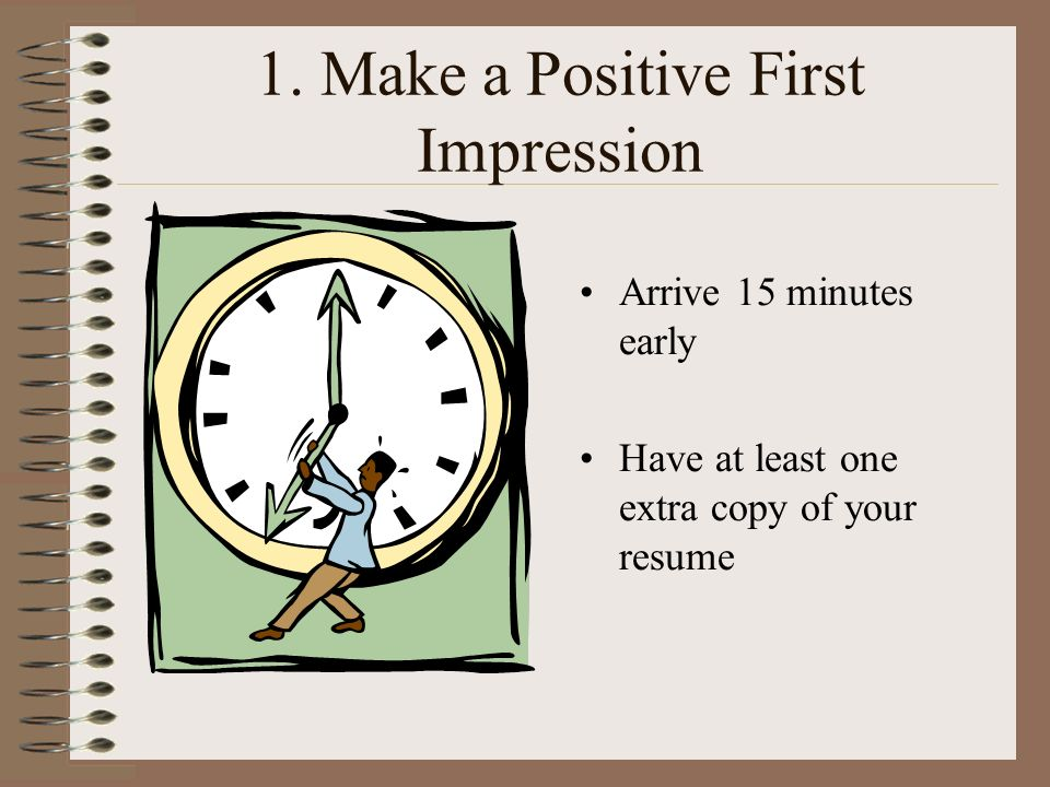 Make A Positive First Impression  First Interview Tips