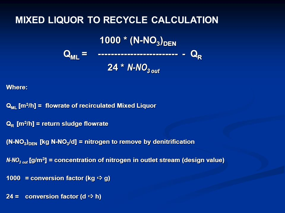 MIXED LIQUOR TO RECYCLE CALCULATION