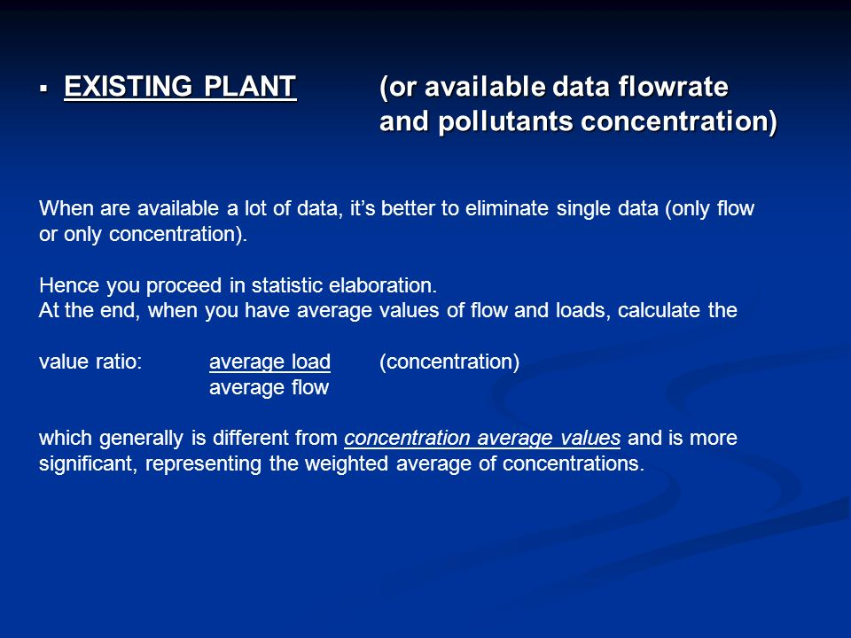 EXISTING PLANT (or available data flowrate