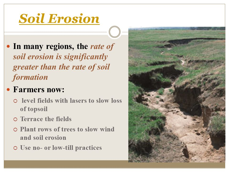 processes of soil erosion Soil erosion is a gradual process that occurs when the impact of water or wind detaches and removes soil particles, causing the soil to deteriorate soil deterioration and low water quality due to erosion and surface runoff have become severe problems worldwide.