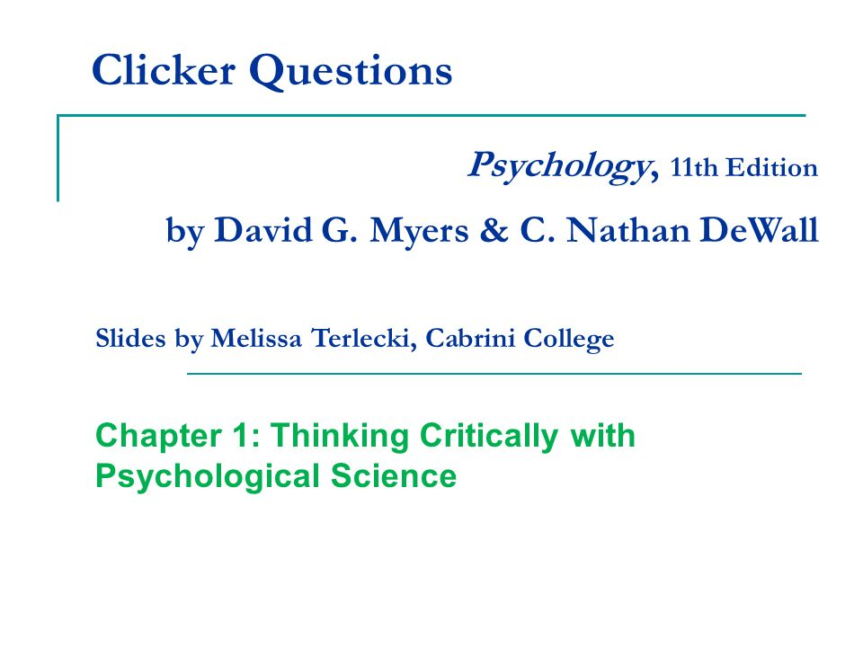 thinking critically with psychological science test Thinking critically with psychological science chapter 1  conclusions 2 the science of psychology helps make  we must test this to see if theory is even.