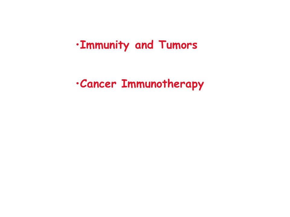 Immunity and Tumors Cancer Immunotherapy