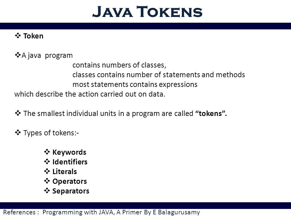 Java Tokens Token A Java Program Contains Numbers Of Classes Ppt