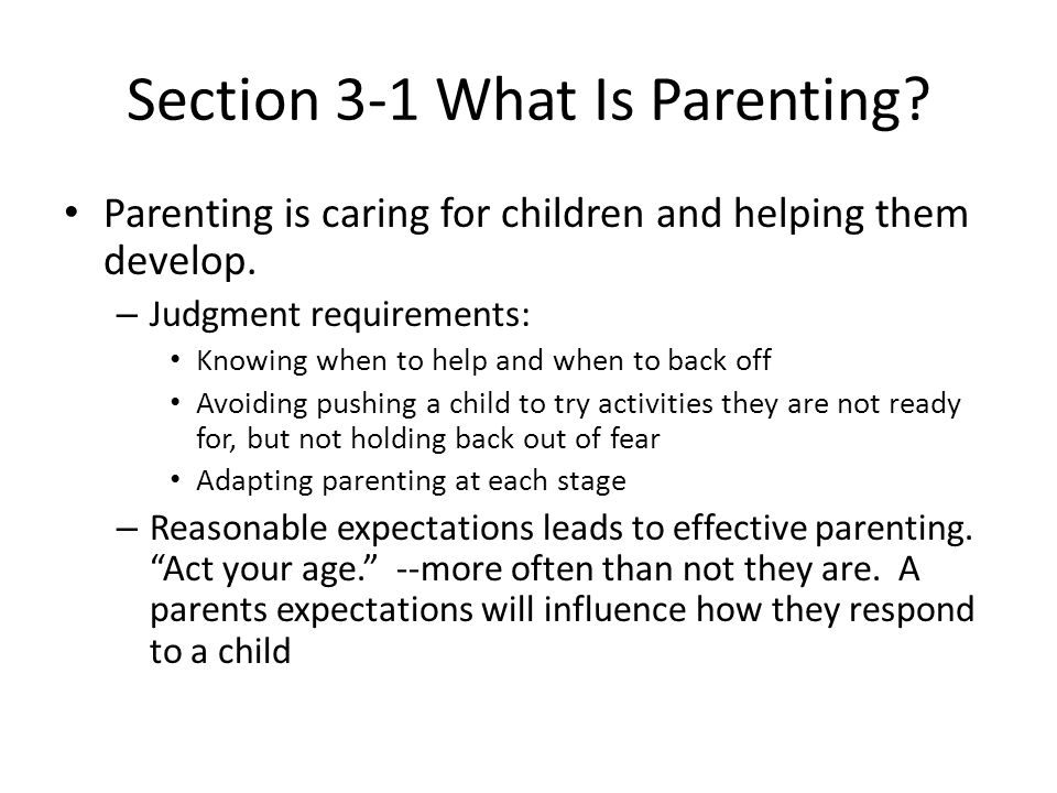 Section 3-1 What Is Parenting