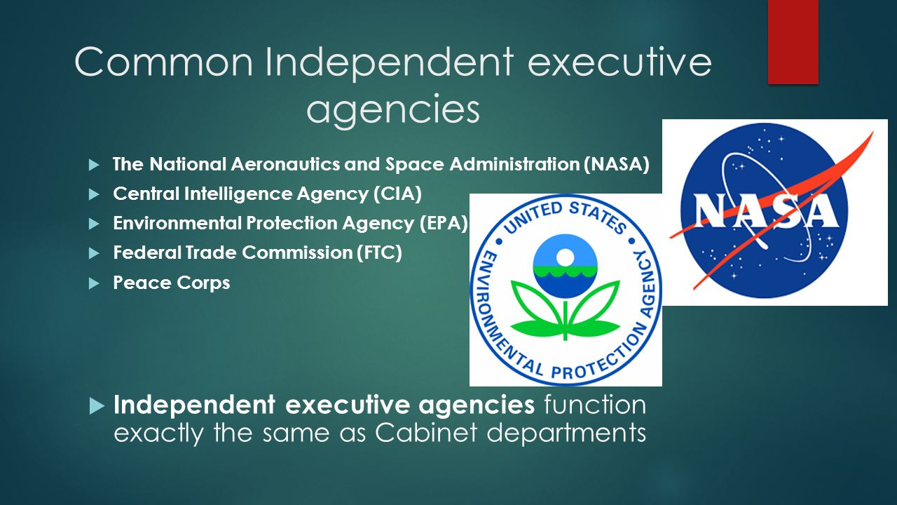 The Federal Bureaucracy: Independent Agencies - ppt download