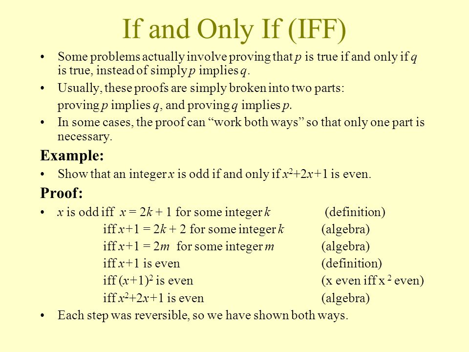 If and Only If (IFF) Example: Proof:
