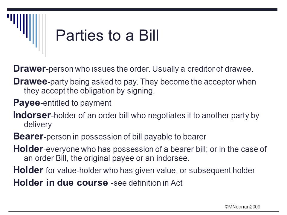 Reviews Define  C B Drawee And Payee Parties To A Bill Drawer Person Who Issues The Order Usually A Creditor