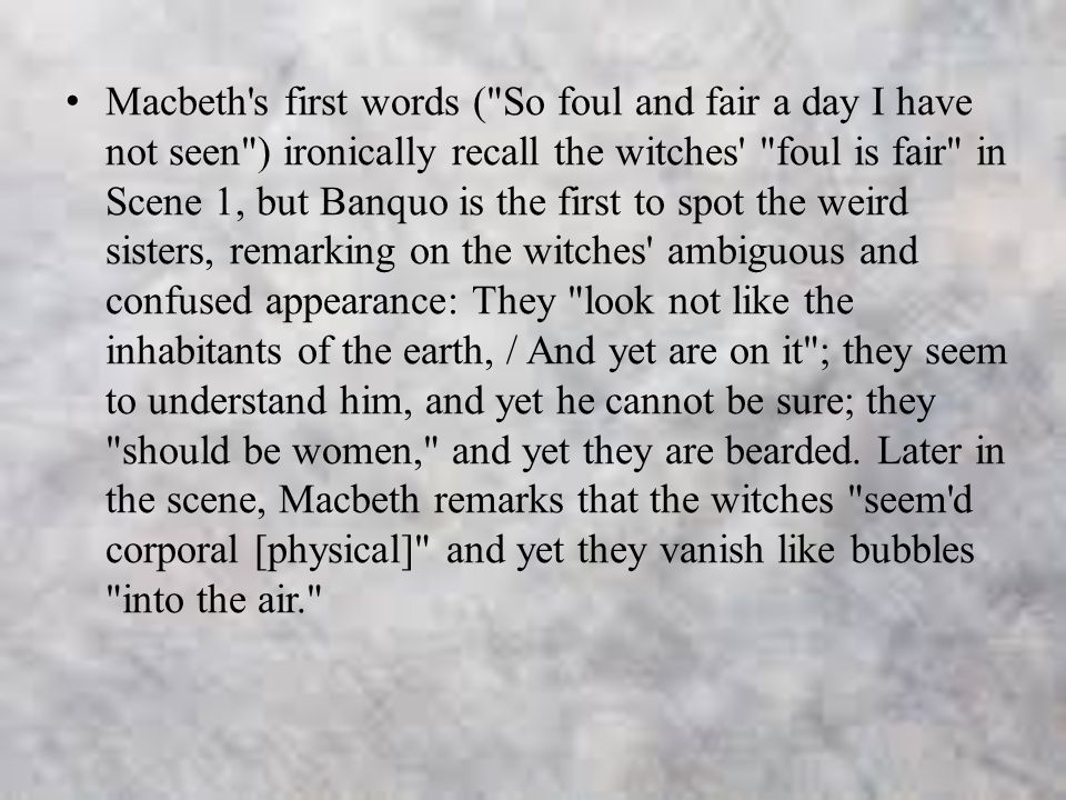 Fair is Foul, Foul is Fair Analysis in Macbeth