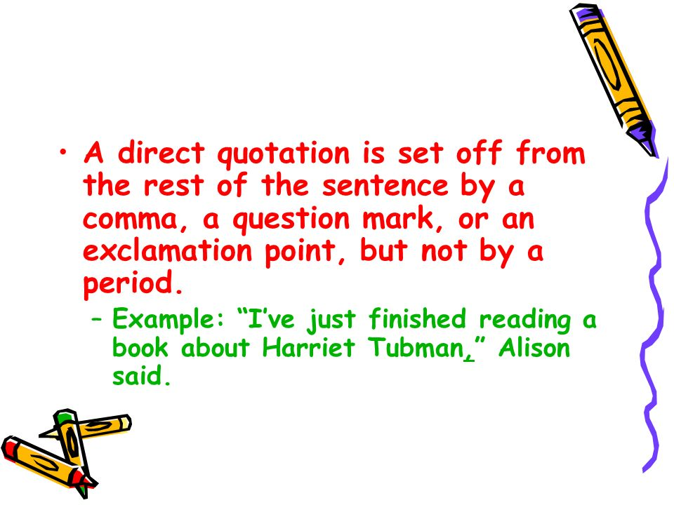 Direct Quotation Example Sentence  Ex