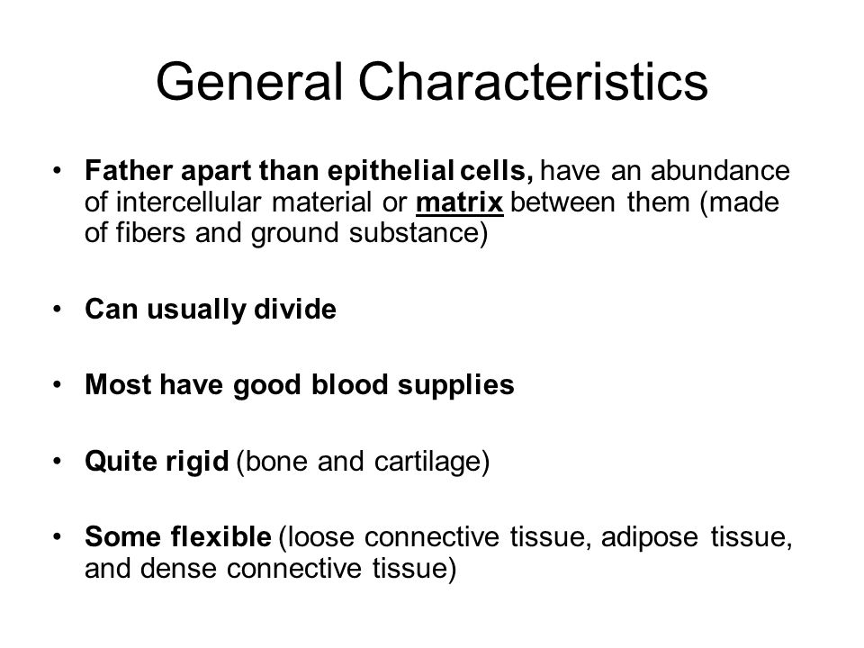 general characteristics of epithelial tissue General features & functions there are two basic types of epithelial tissues: covering and lining epithelia and glandular epithelia lining epithelial cells form a continuous layer over all the free surfaces of the body.