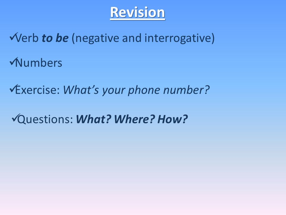 Verb to be (negative and interrogative)