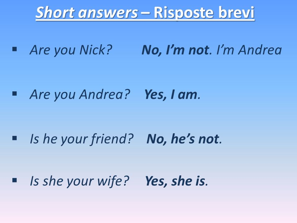 Short answers – Risposte brevi