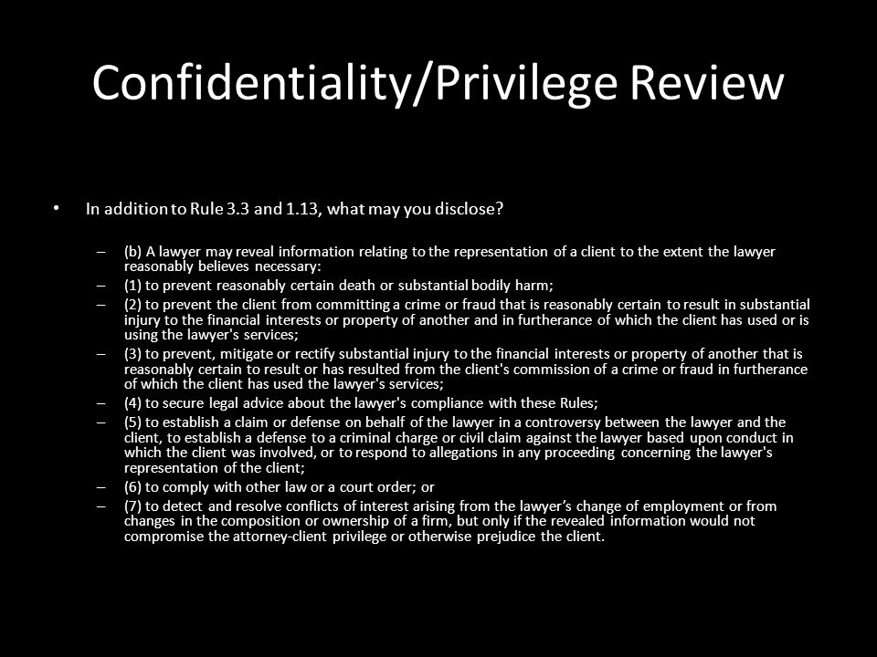 attorney client confidentiality The terms lawyer-client confidentiality and lawyer-client privilege are often used interchangeably and the differences between them may become somewhat blurred although both terms address .