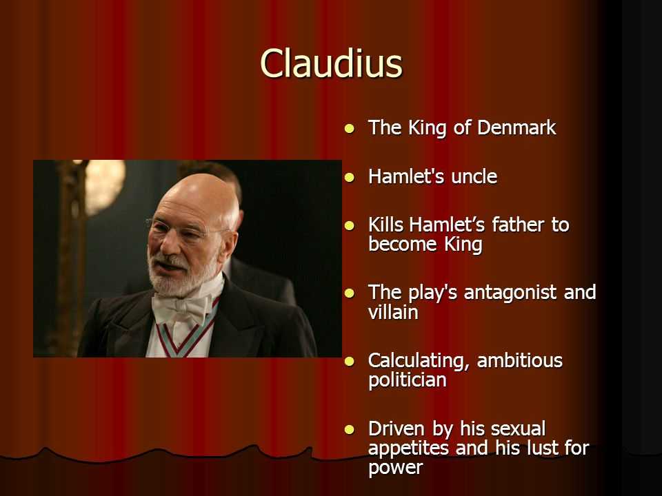 shakespeares hamlet hamlets villain king claudius essay King claudius, as seen in william shakespeare's hamlet, is both intelligent and well-spoken, two traits that, put together, complement his manipulative and dangerous nature in fact though, it is his conscience that makes claudius such a complex villain despite his rise to power seeming to have been carefully planned and.