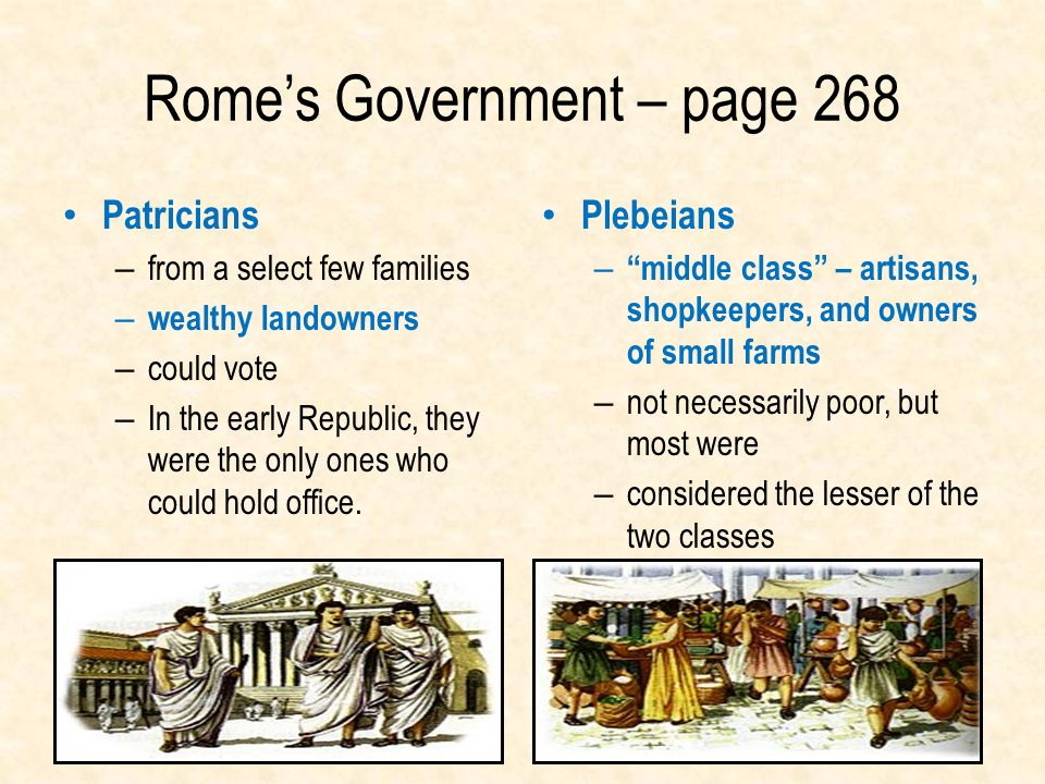 an analysis of equality between the patricians and plebs When the roman republic was founded, some people had more rights than others  what was the balance of power between patricians and plebeians when the republic was first created all the power was in the hands of the patricians  the tribunes of the plebs spoke for the plebeians and could veto actions of.