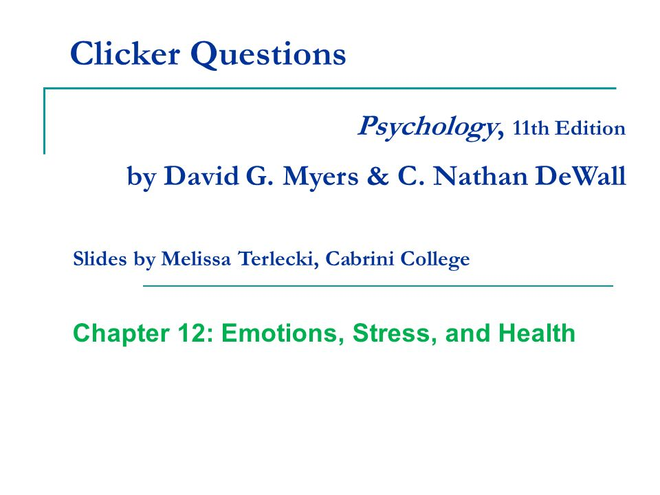 Chapter 12: Emotions, Stress, and Health