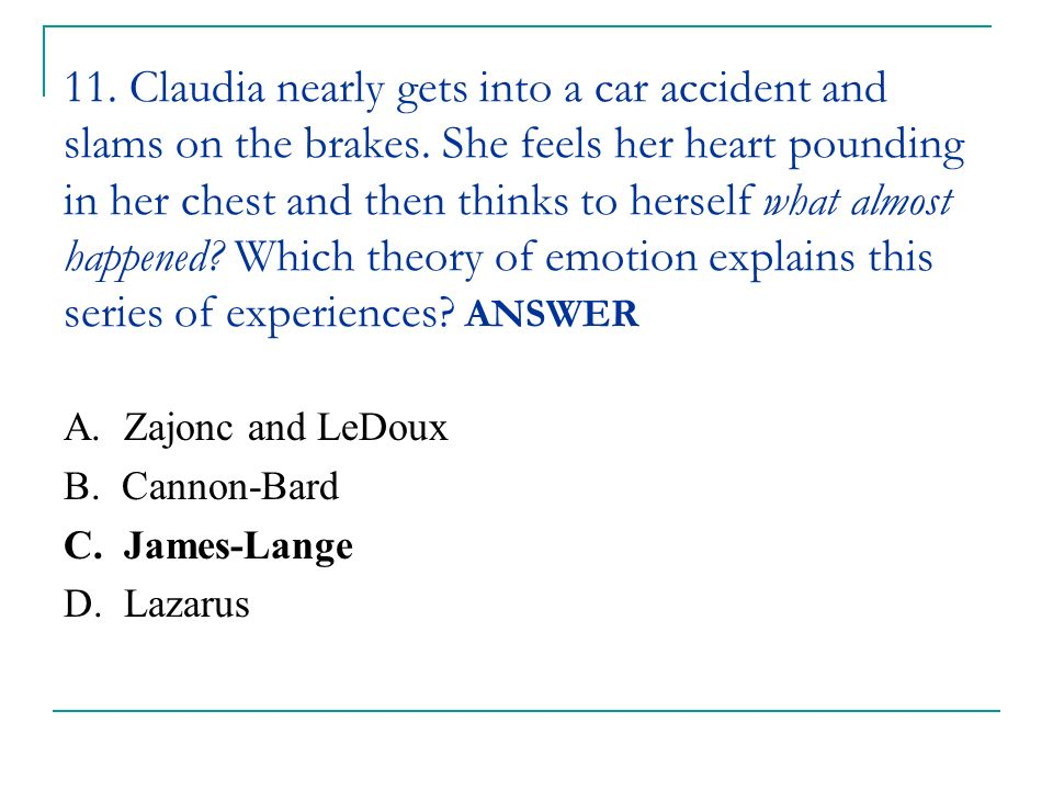 11. Claudia nearly gets into a car accident and slams on the brakes