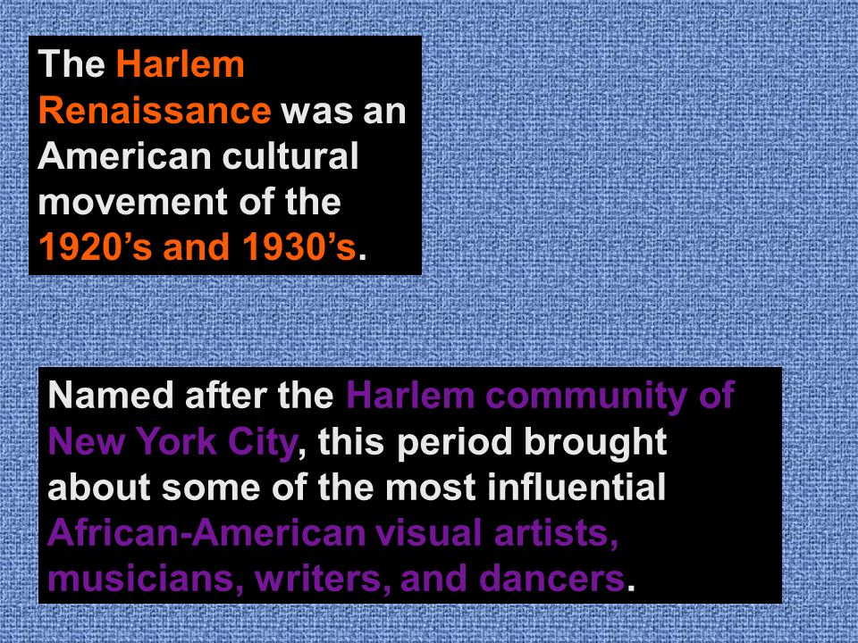 an overview of the harlem renaissance an african american cultural movement Even in its beginnings négritude was truly an international movement—it drew inspiration from the flowering of african american culture brought about by the harlem renaissance and found a home in the canon of french literature.