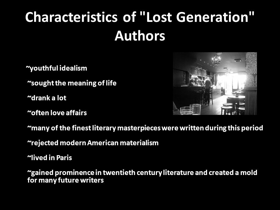 lost generation in english literature 1920's literature books reflected changes in society  literature captured the changes in society  the sun also rises by ernest hemingway - the lost generation .