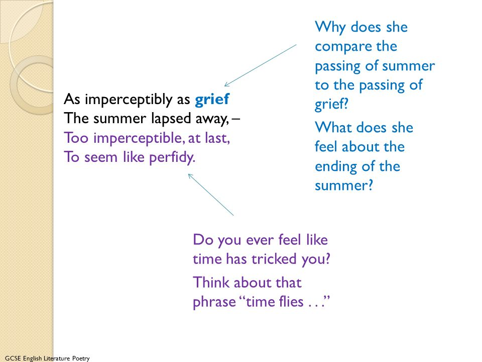 Why does she compare the passing of summer to the passing of grief