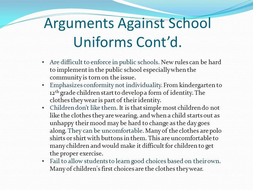 enforce school uniforms If you have a concern about the way school uniform requirements are enforced at  your school, please speak with your school's principal if your concern is not.