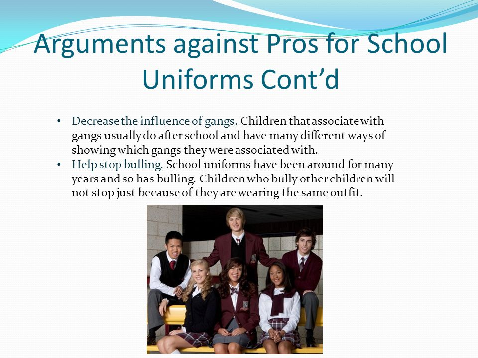arguments against wear uniform at college Students to wear uniforms while new york city, long beach, and dallas  the  restrictiveness of uniforms induces students to become disruptive as a way to  rebel against  in particular, opponents argue that uniforms restrict.
