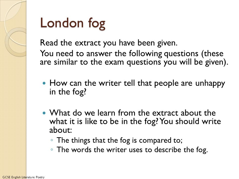London fog Read the extract you have been given.