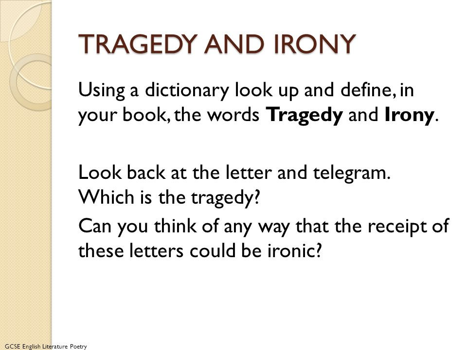 TRAGEDY AND IRONY