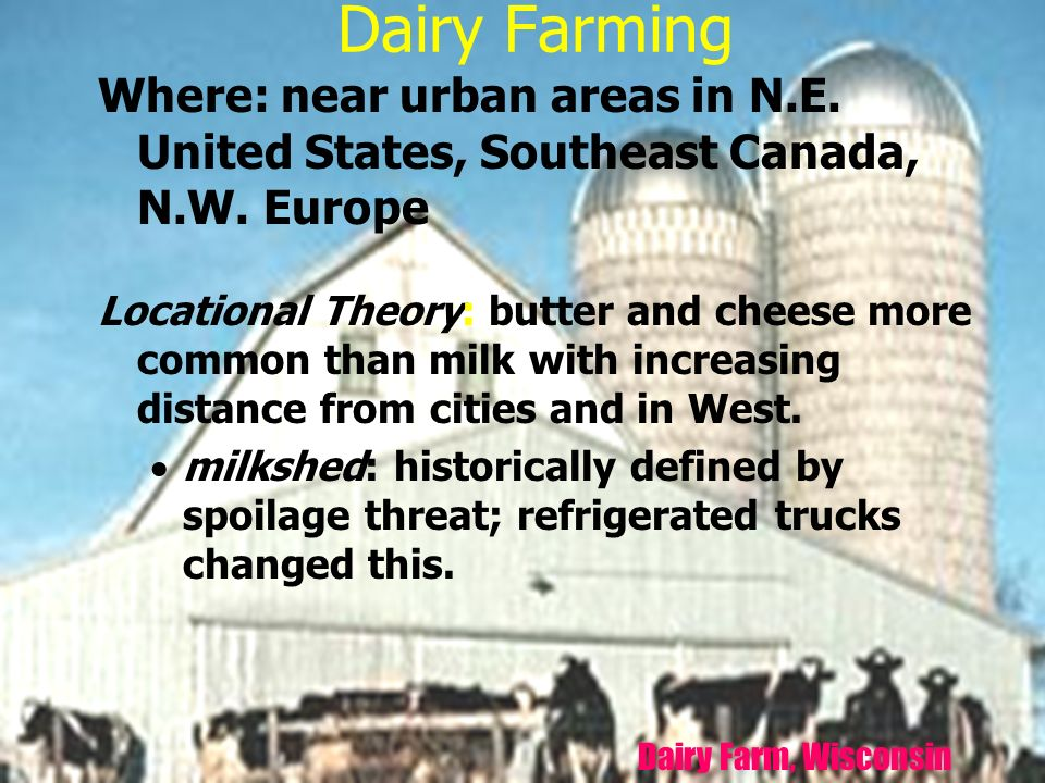 The Geography Of Agriculture Ppt Download - Us map milkshed