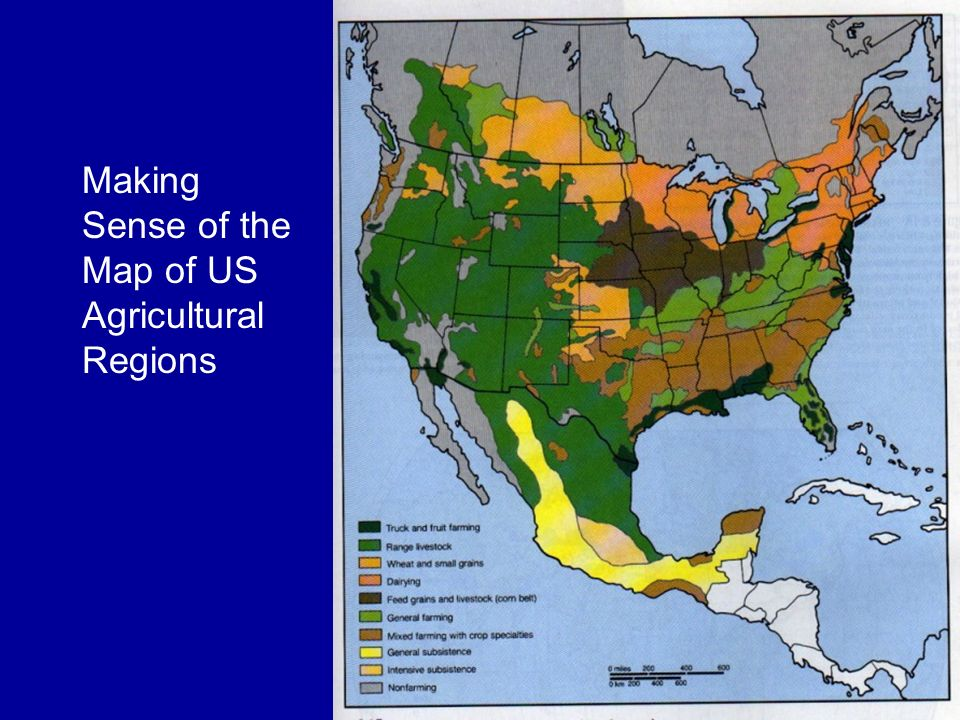 The Geography Of Agriculture Ppt Download - Us agriculture map