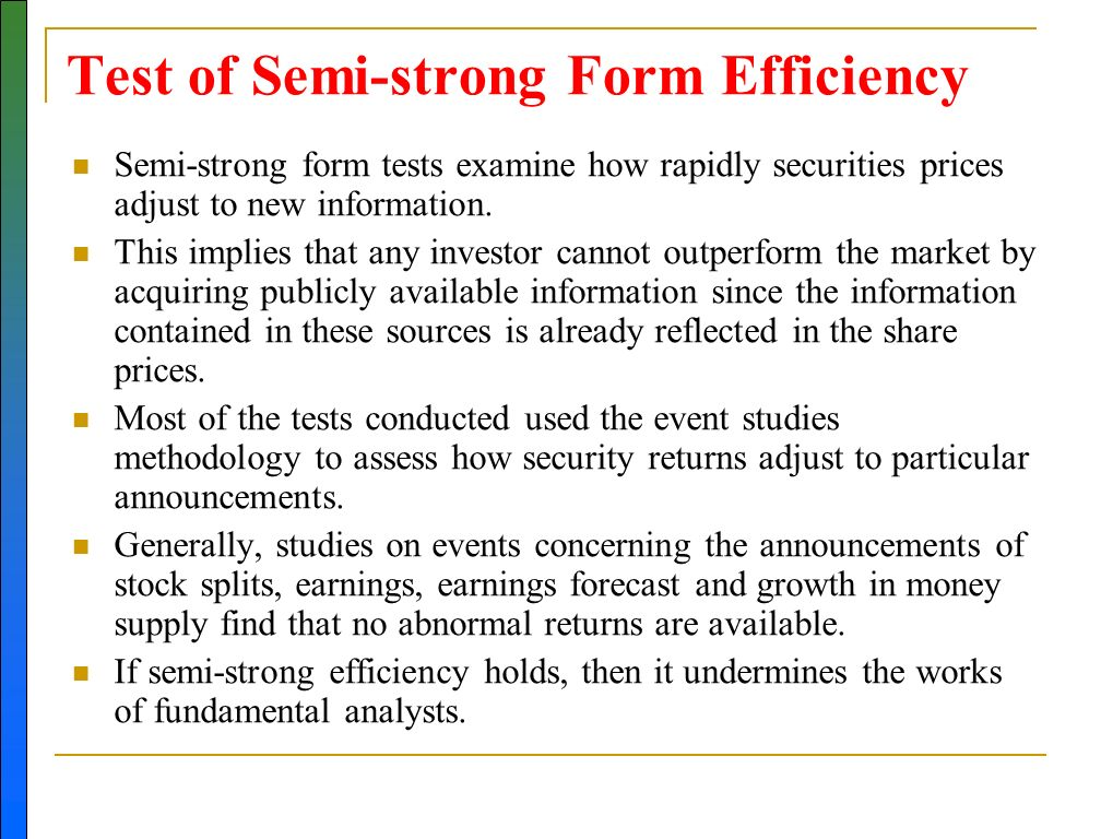 the semi strong form of That's why there are three forms of emh, weak, semi-strong, and strong #1 weak form the weak form of the emh argues that all new public information (earnings reports, financial statements.