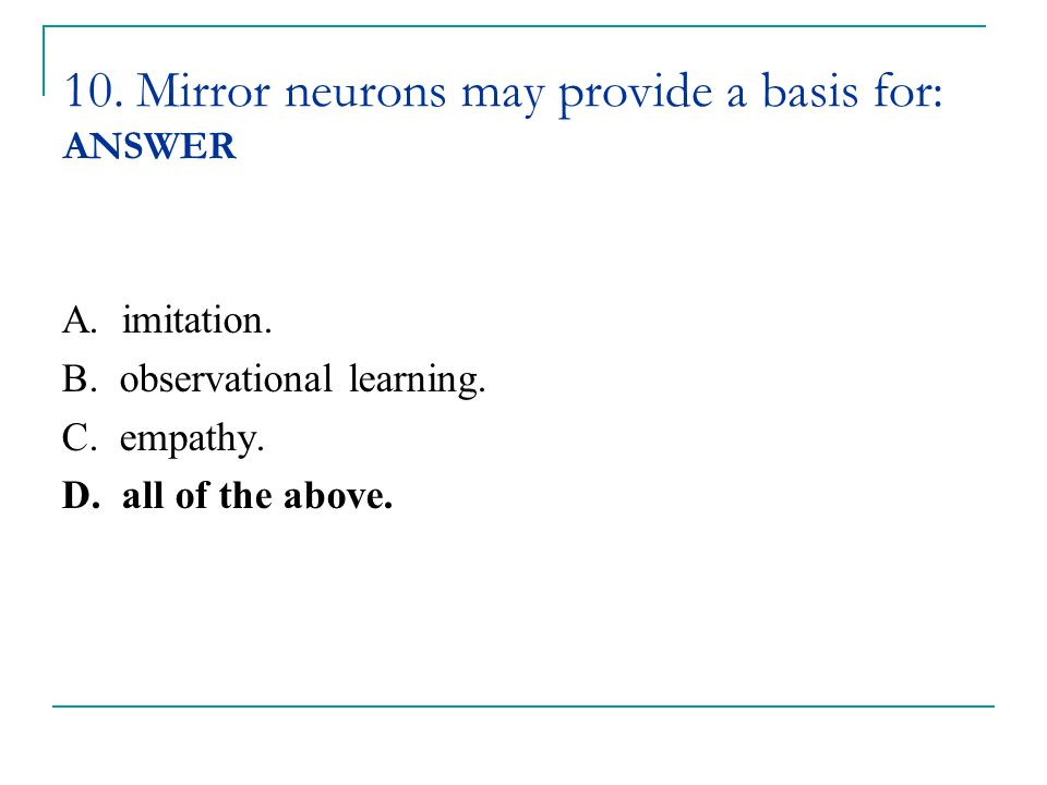 Clicker questions psychology 11th edition by david g for Mirror neurons psychology definition