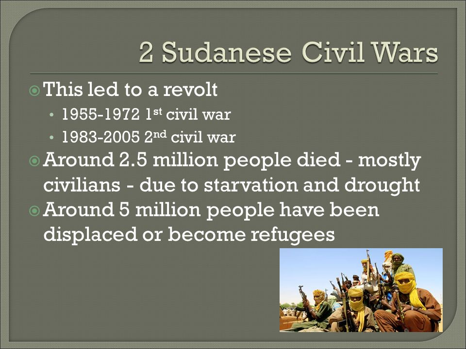 the sudans civil wars during the 1955 1899-1955 - south sudan is 1962 - civil war led by un sacks kenyan commander of its peacekeeping mission over the failure to protect civilians in juba during.