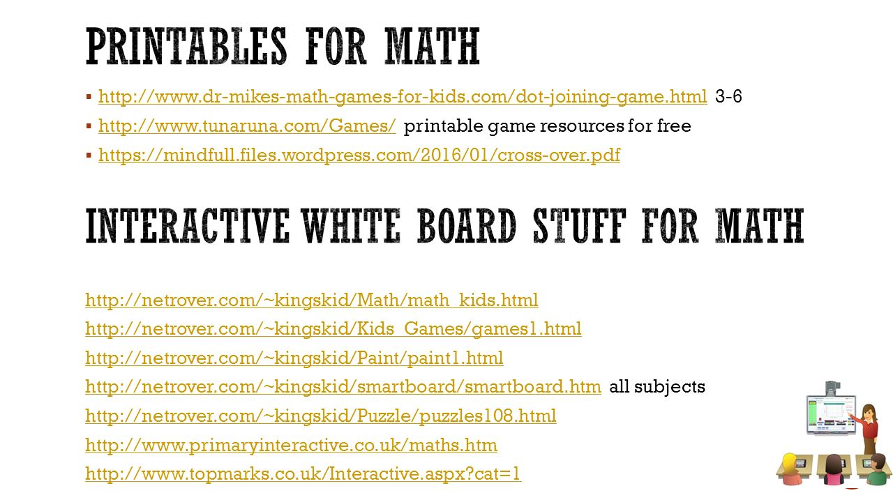 Printables for math Interactive white board stuff for math