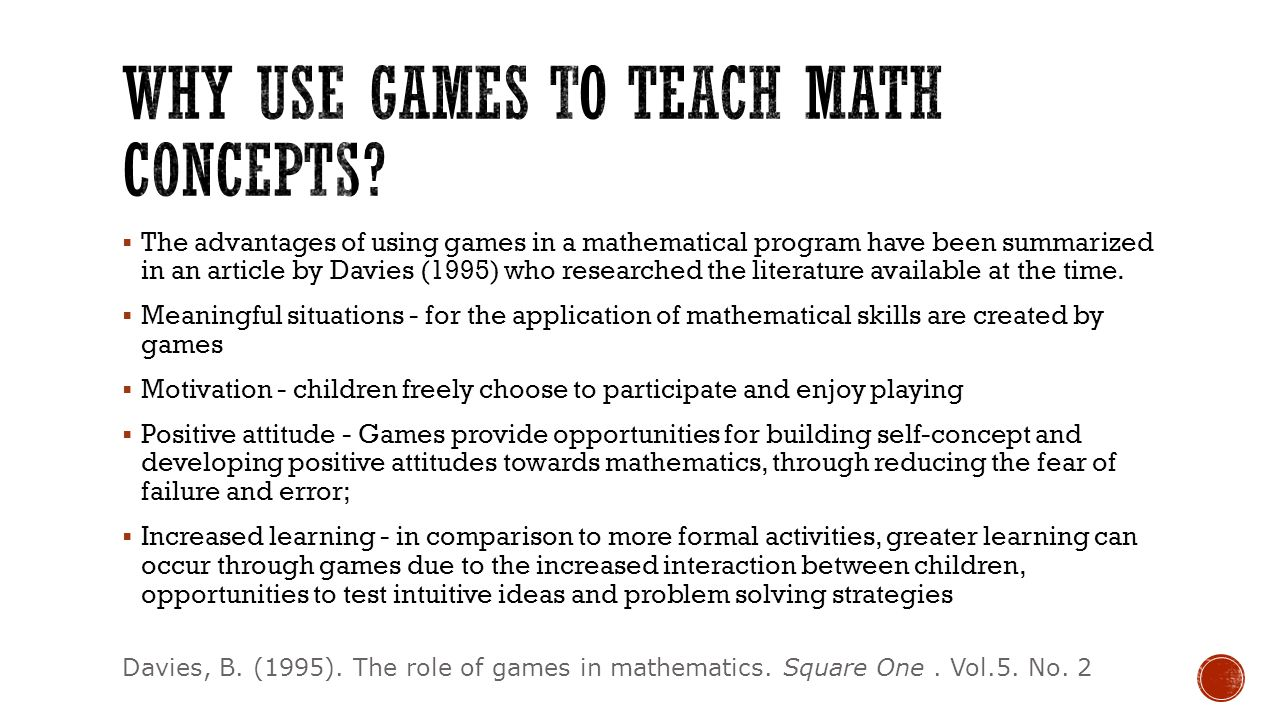 Why Use Games to teach math concepts