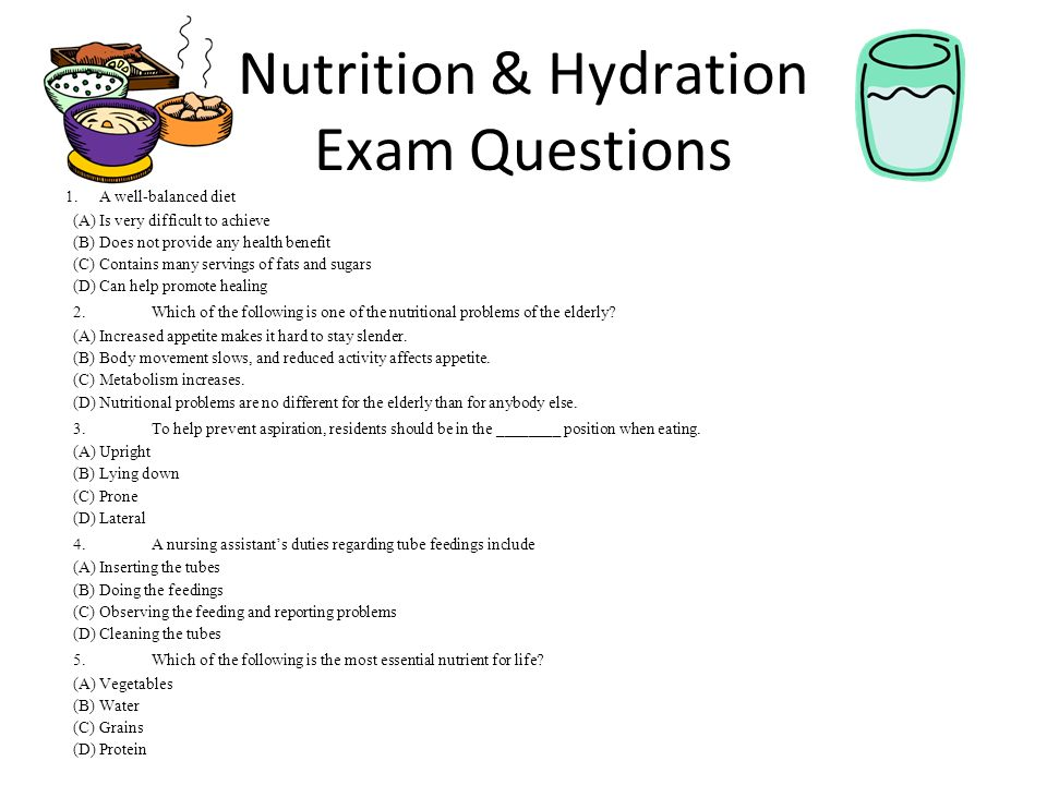 exam questions diet Nutrition questions can be tricky, but you don't need to worry use our free nutrition practice questions to pass your exam no registration necessary.