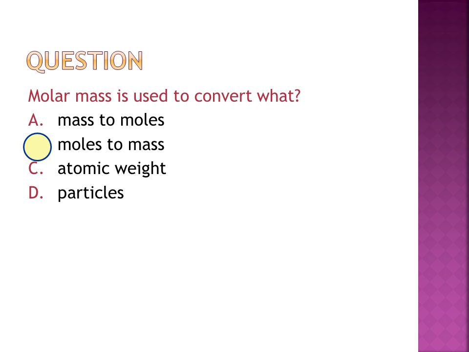 how to get molar mass from moles