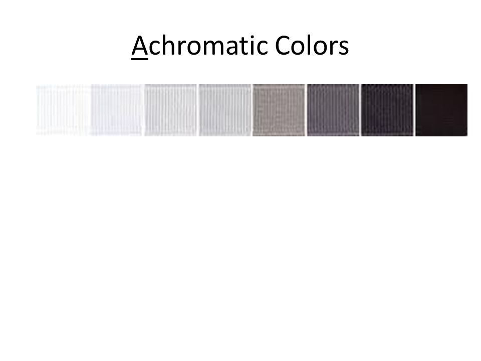 Achromatic Colors 28 Images Achromatic Color Scheme Definition Hairs Model Session 1 Color