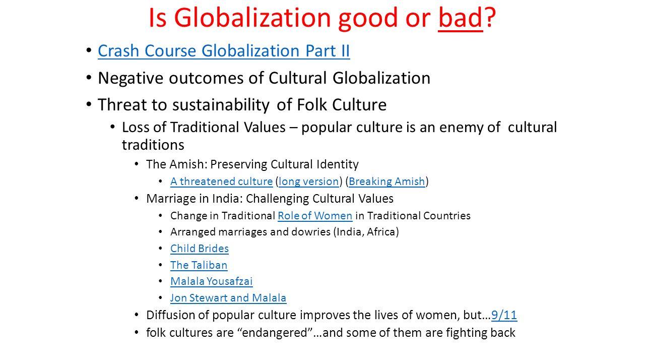 globalization good or bad Globalization good or bad as globalization, which is the integration of economy, society, and politics.