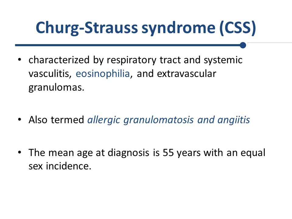 Churg-Strauss syndrome (CSS)