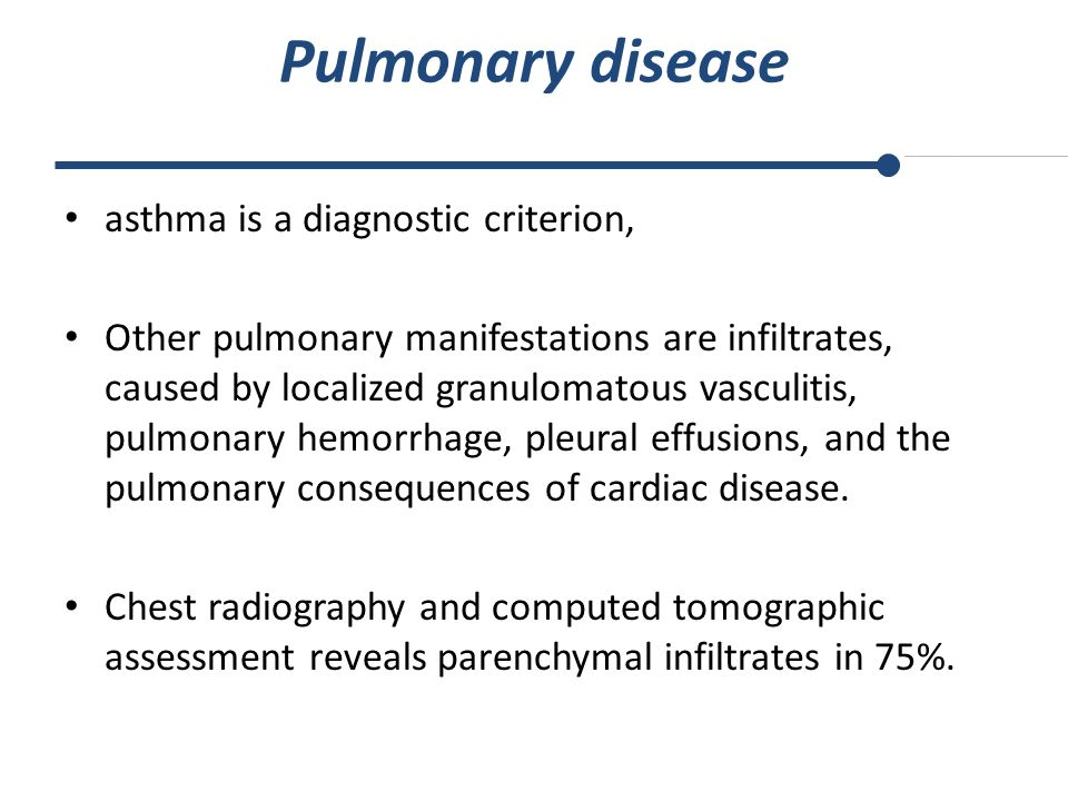Pulmonary disease asthma is a diagnostic criterion,
