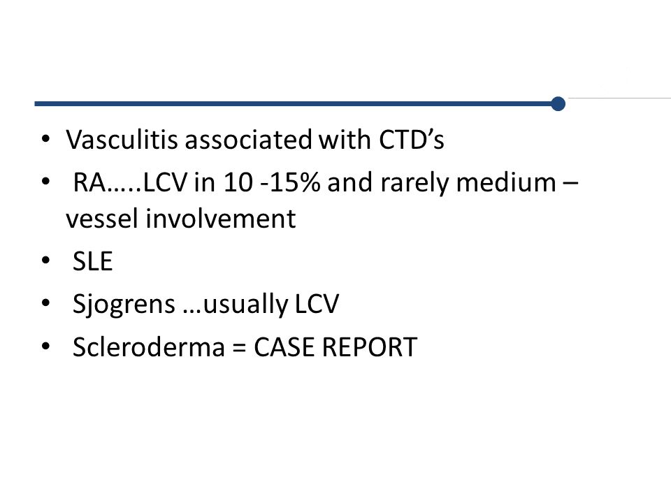 Vasculitis associated with CTD's