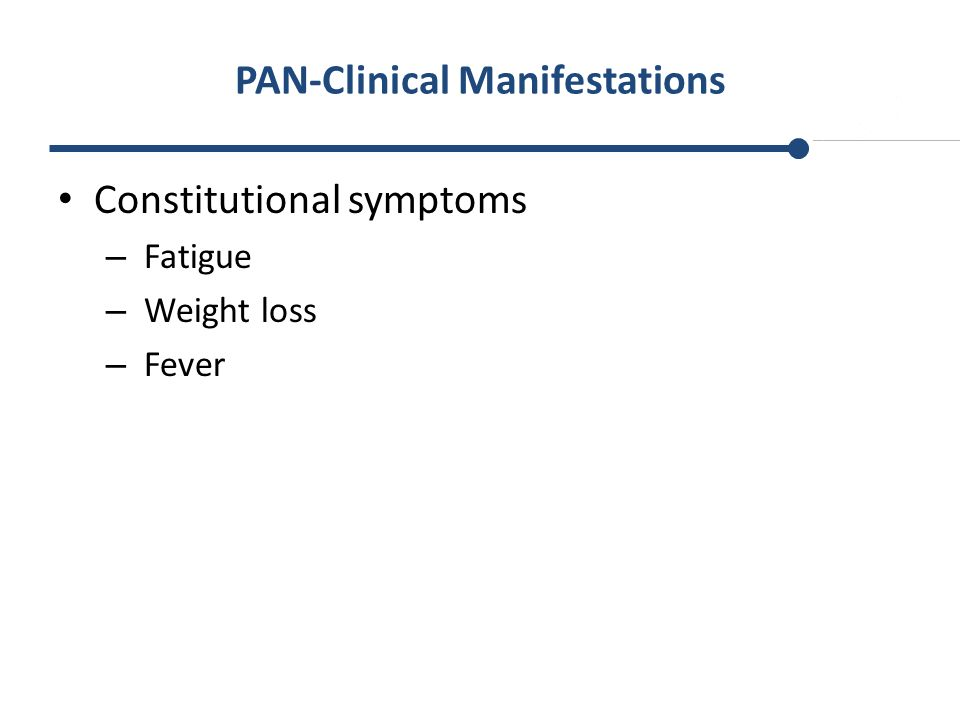 PAN-Clinical Manifestations
