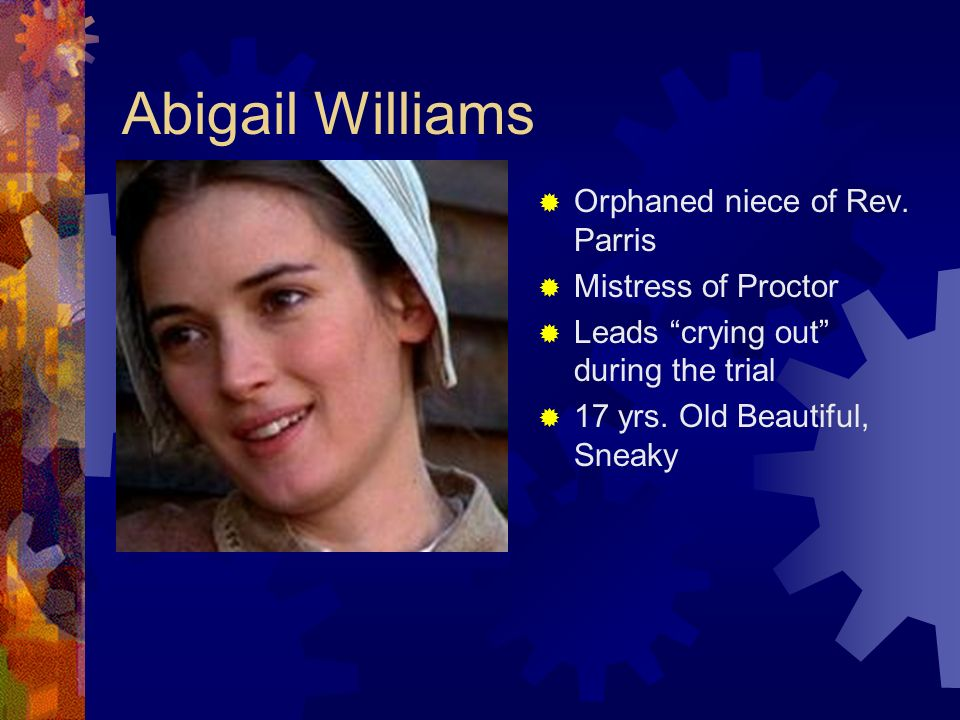 was abigail williams solely responsible for Category: arthur miller title: the crucible: abigail williams is to blame  has  superiority over many of the other characters even though she is only a young girl   although abigail and the girls initiate the tragedy, responsibility lies with .