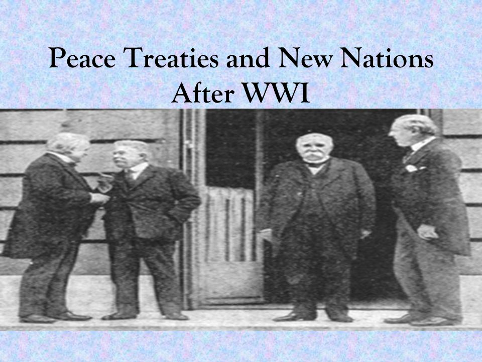 post wwi treaties The paris peace conference and the treaty of versailles the paris peace conference convened in january 1919 at versailles just outside paristhe conference was called to establish the terms of the peace after world war i.