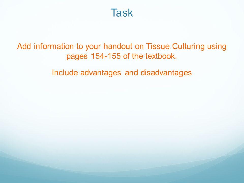 disadvantages of tissue culture