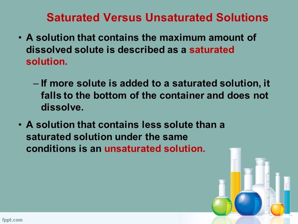 Solubility There is a limit to the amount of solute that ...