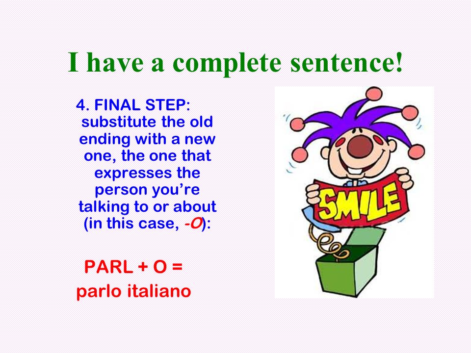 I have a complete sentence!